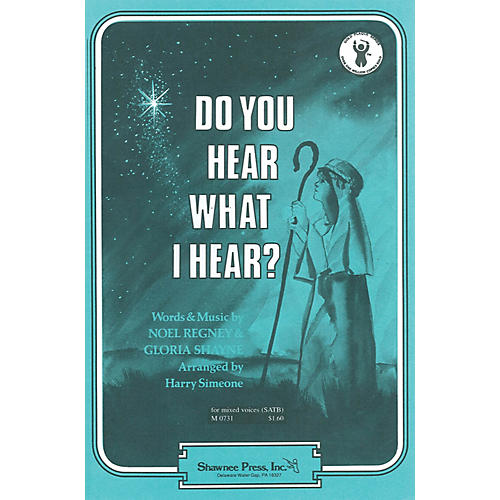 Shawnee Press Do You Hear What I Hear? TTBB Arranged by Harry Simeone