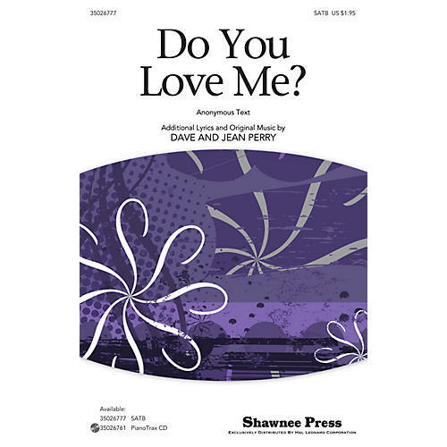 Shawnee Press Do You Love Me? SATB composed by Dave Perry