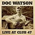Alliance Doc Watson - Live at Club 47 thumbnail