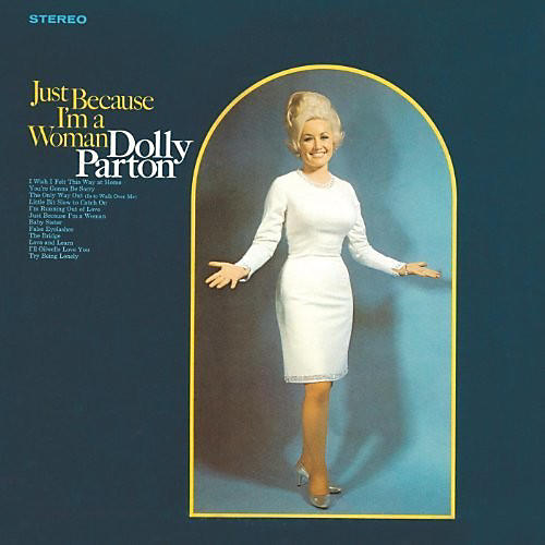Alliance Dolly Parton - Just Because I'm A Woman