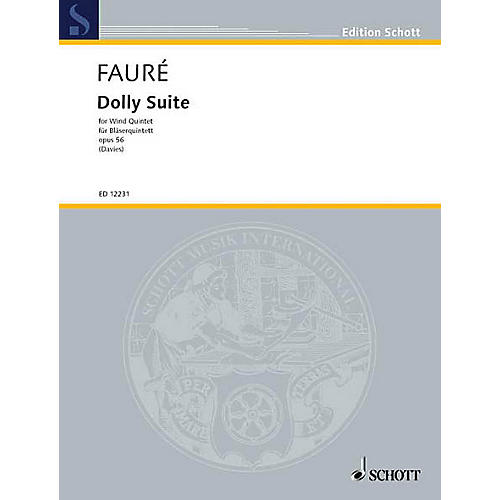Schott Dolly Suite, Op. 56 (Woodwind Quintet) Schott Series by Gabriel Faure Arranged by Gordon Davies