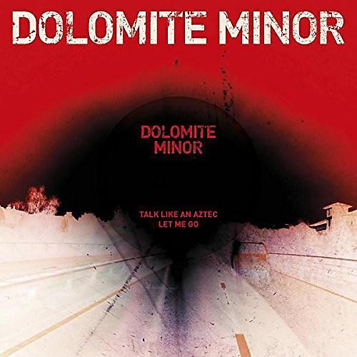 Alliance Dolomite Minor - Talk Like An Aztec / Let Me Go