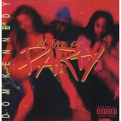 Alliance Dom Kennedy - My Type of Party