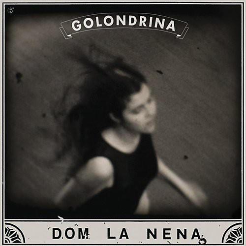 Alliance Dom La Nena - Golondrina