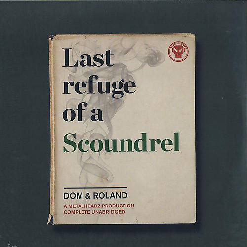 Alliance Dom & Roland - Last Refuge Of A Scoundrel