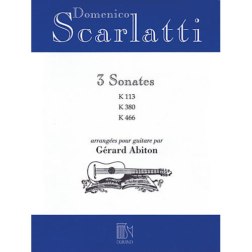 Editions Durand Domenico Scarlatti - Three Sonatas Editions Durand Series Softcover Composed by Domenico Scarlatti