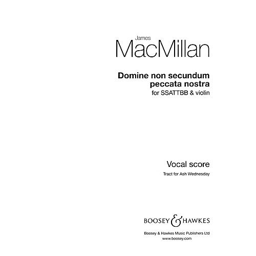Boosey and Hawkes Domine non secundum peccata nostra composed by James MacMillan