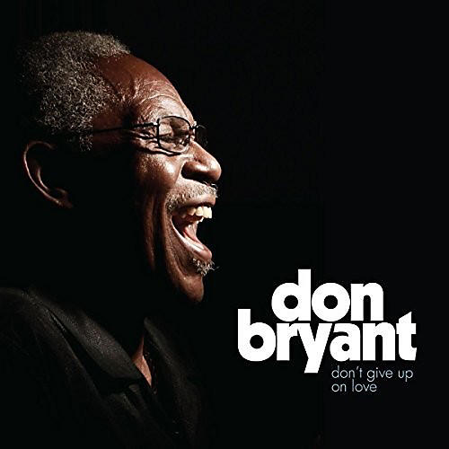 Alliance Don Bryant - Don't Give Up On Love