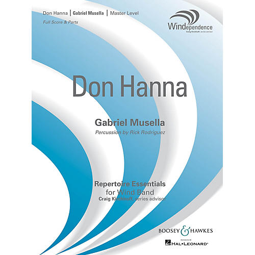 Boosey and Hawkes Don Hanna (Score Only) Concert Band Level 4 Composed by Gabriel Musella