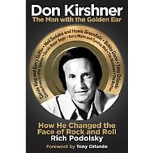Hal Leonard Don Kirshner Book Series Hardcover Written by Rich Podolsky