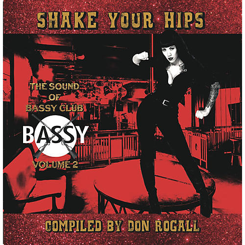 Alliance Don Rogall - Shake Your Hips: Sound of Bassy Club 2