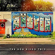 Don Trio Diego - Greetings From Austin