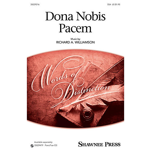 Shawnee Press Dona Nobis Pacem (Together We Sing Series) SSA composed by Richard A. Williamson