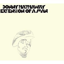 Donny Hathaway - Extension of a Man