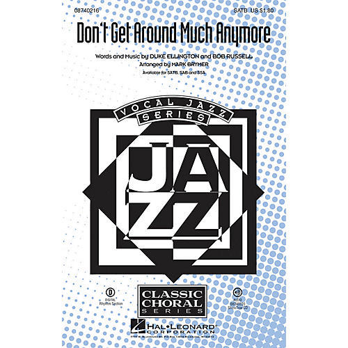 Hal Leonard Don't Get Around Much Anymore SSA Arranged by Mark Brymer