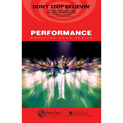 Cherry Lane Don't Stop Believin' Marching Band Level 4 by Journey Arranged by Jay Bocook