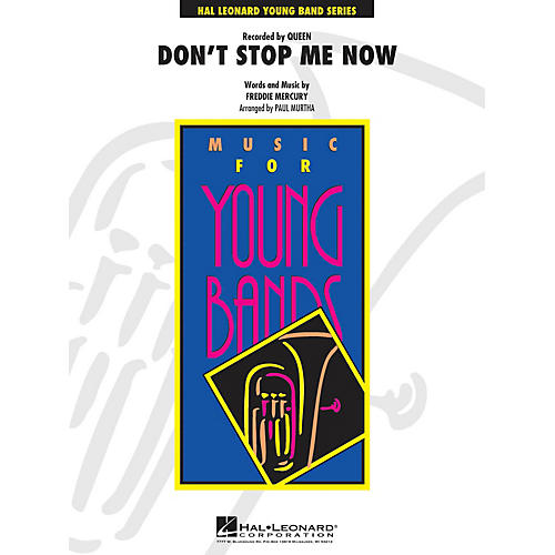 Hal Leonard Don't Stop Me Now - Young Concert Band Series Level 3 arranged by Paul Murtha