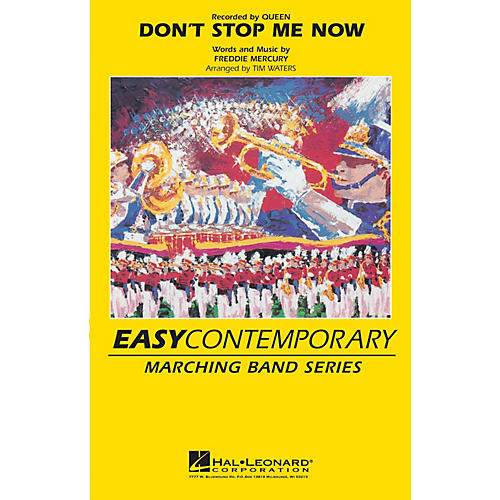 Hal Leonard Don't Stop Me Now Marching Band Level 2-3 by Queen Arranged by Tim Waters