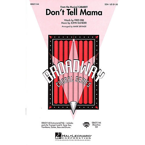 Hal Leonard Don't Tell Mama (from Cabaret) SSA arranged by Mark Brymer