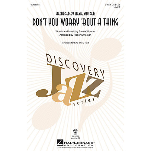 Hal Leonard Don't You Worry 'Bout a Thing 2-Part by Stevie Wonder arranged by Roger Emerson