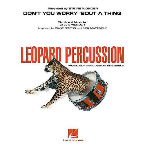 Hal Leonard Don't You Worry 'Bout a Thing Concert Band Level 3 by Stevie Wonder Arranged by Diane Downs