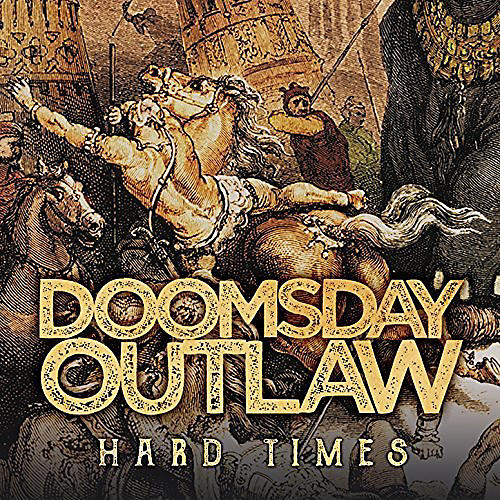 Alliance Doomsday Outlaw - Hard Times
