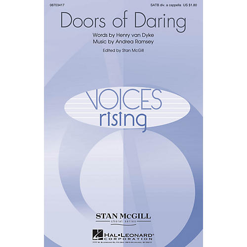 Hal Leonard Doors of Daring (Stan McGill Choral Series) SATB DV A Cappella composed by Andrea Ramsey