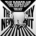 Alliance Doped Up Dollies - New Way Out thumbnail