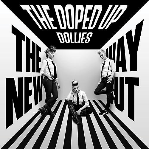 Alliance Doped Up Dollies - New Way Out