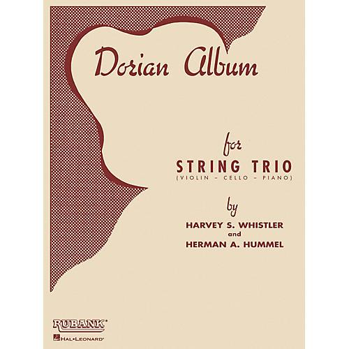 Rubank Publications Dorian Album (Violin, Cello and Piano) Ensemble Collection Series Arranged by Harvey S. Whistler