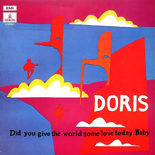 Alliance Doris - Did You Give the World Some Love Today Baby