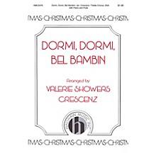 Hinshaw Music Dormi, Dormi, Bel Bambin SSA arranged by Valerie Showers Crescenz