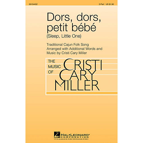 Hal Leonard Dors, dors, petit bébé (Sleep, Little One) 2-Part arranged by Cristi Cary Miller