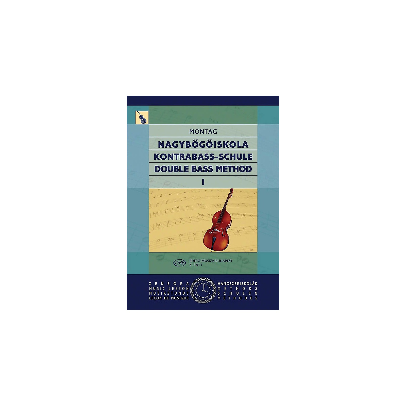 Editio Musica Budapest Double Bass Method - Volume 1 EMB Series Composed by Lajos Montag