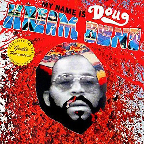 Doug Hream Blunt - My Name Is Doug Hream Blunt: Featuring the Hit