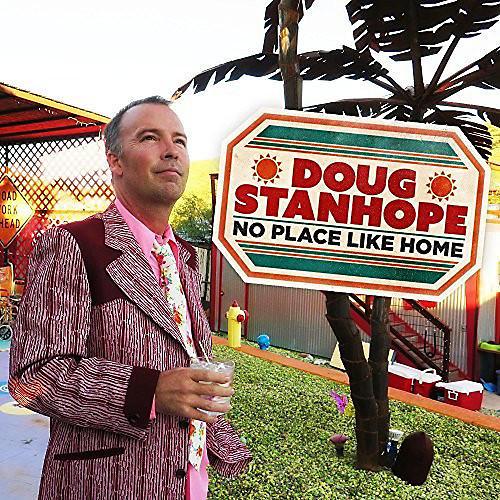 Alliance Doug Stanhope - No Place Like Home