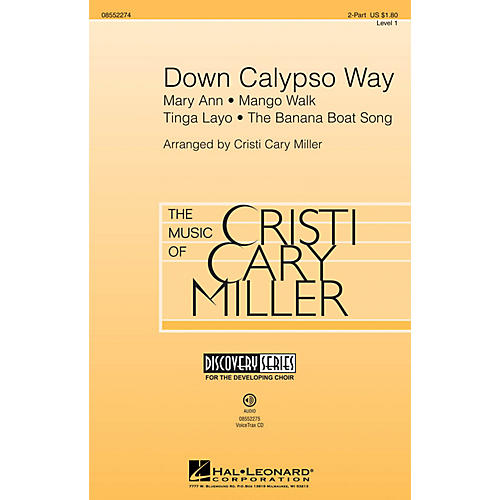 Hal Leonard Down Calypso Way (Discovery Level 1) 2-Part arranged by Cristi Cary Miller