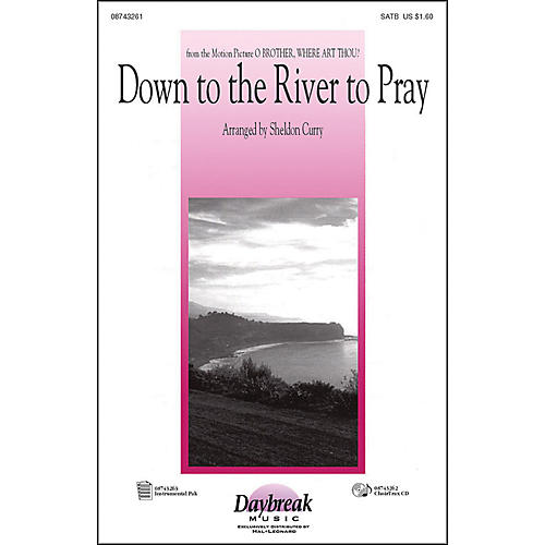 Hal Leonard Down To The River To Pray SATB