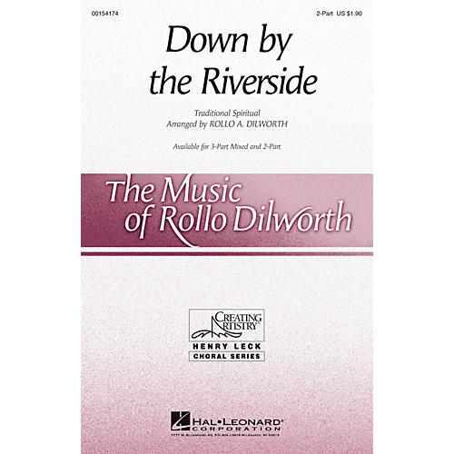Hal Leonard Down by the Riverside 2-Part arranged by Rollo Dilworth
