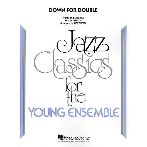 Hal Leonard Down for Double Jazz Band Level 3 Arranged by Rick Stitzel