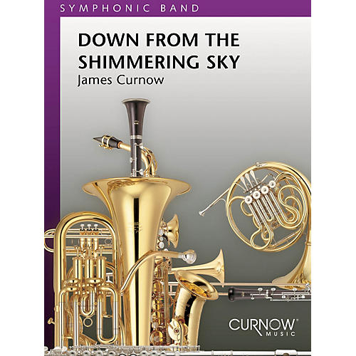 Curnow Music Down from the Shimmering Sky (Grade 5 - Score Only) Concert Band Level 5 Composed by James Curnow