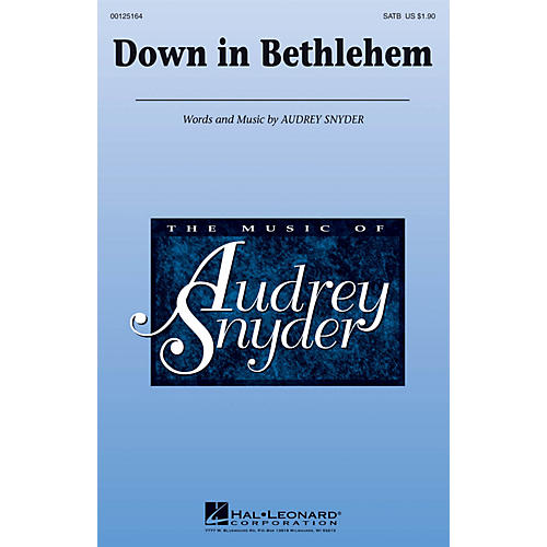 Hal Leonard Down in Bethlehem SATB composed by Audrey Snyder