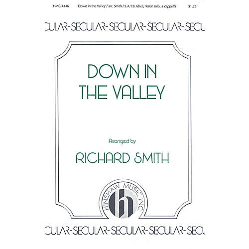 Hinshaw Music Down in the Valley SSAATTBB arranged by Richard Smith