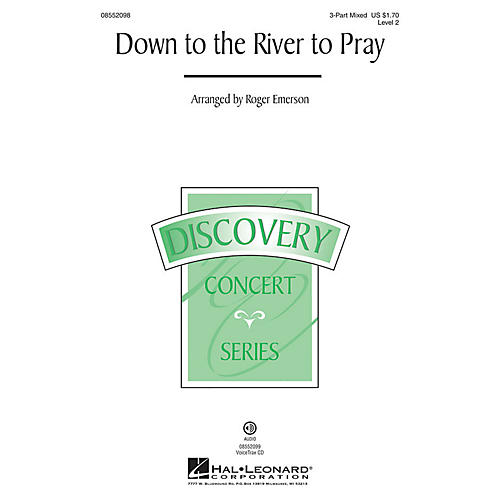 Hal Leonard Down to the River to Pray (Discovery Level 2) VoiceTrax CD Arranged by Roger Emerson