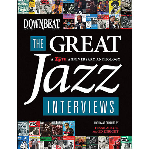 Hal Leonard Downbeat - The Great Jazz Interviews: A 75th Anniversary Anthology