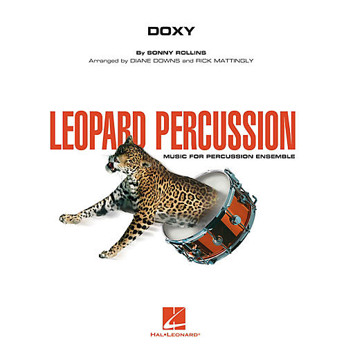 Hal Leonard Doxy Concert Band Level 3 Arranged by Diane Downs