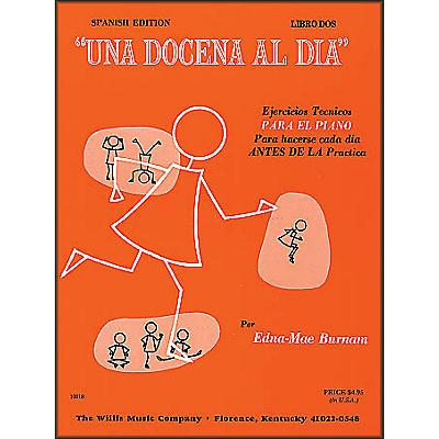 Willis Music Dozen A Day Book Two for Piano (Spanish Edition) Una Docena Al Dia