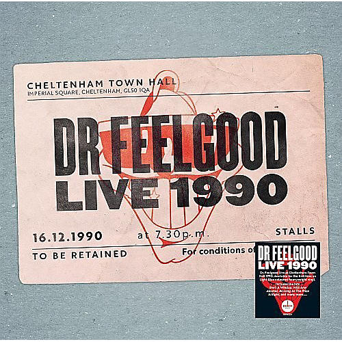 Alliance Dr Feelgood - Dr Feelgood: Live 1990 At Cheltenham Town Hall