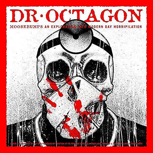 Alliance Dr Octagon - Moosebumps: An Exploration Into Modern Day Horripilation