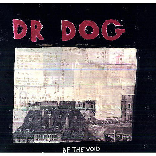 Alliance Dr. Dog - Be the Void